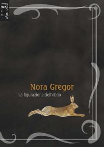 Nora Gregor. La figurazione dell'oblio